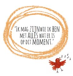 Blij met mij! training voor talent, veerkracht en zelfvertrouwen - Blij met mij! Mantra, Dutch Quotes, School Quotes, Believe In You, Mood Boards, Affirmations, Qoutes, Self, Inspirational Quotes