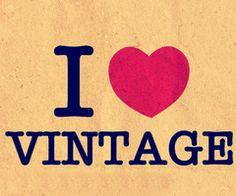 I <3 Vintage stuff