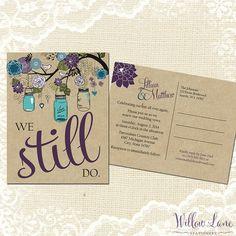 Vow Renewal Postcard - We Still Do -  Green Purple Blue Mason Jar Vow Renewal Invitation Burlap Mason Jar Vow Renewal Invite -5005 PRINTABLE