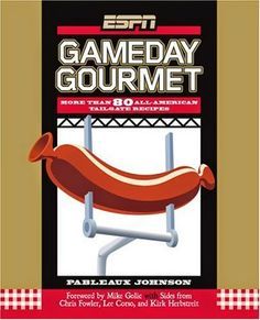 #ESPN #Gameday Gourmet. #cookbook #recipes #sports www.thestyleref.com