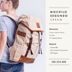 """MOCHILO SEGUNDO  CREAM  Rp. 275.000  FREE SHIPPING ALL OVER INDONESIA  Dimension: 31cm x 14cm x 50 cm 21 Litre 15"""" Laptop Sleeve  Material: High Quality Canvas WR Faux Leather Accessories Leather Accessories YKK Zipper"""