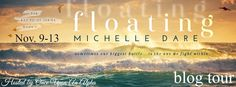 Renee Entress's Blog: [Blog Tour] Floating by Michelle Dare