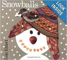 Snowballs: Lois Ehlert: 9780152020958: Amazon.com: Books