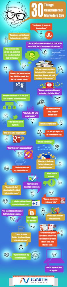 30 things crazy Internet marketers say #infographic