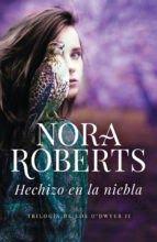 Autor: Nora Roberts   Nº de páginas: 336   Editorial:  DeBolsillo   Sinopsis:   En Irlanda, tierra de leyendas susurradas en la nie...