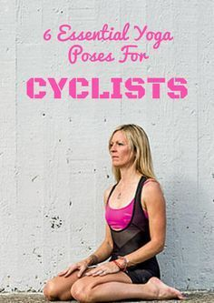 These simple poses will help stretch your muscles and focus your breath for a better ride. 6 Essential Yoga Poses for Cyclists - http://www.active.com/cycling/Articles/6-Essential-Yoga-Poses-for-Cyclists.htm?cmp=17N-PB33-S32-T6-D3-3022016-1075