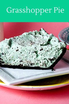 No Bake Grasshopper Pie. It's the first thing gone every time I bring it anywhere!! Tastes like a mint chocolate chip ice cream pie. So good!