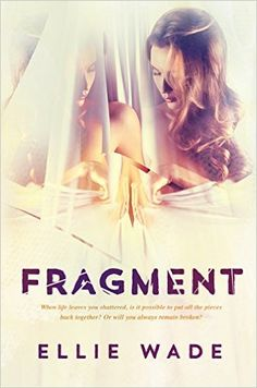 Fragment - Kindle edition by Ellie Wade. Contemporary Romance Kindle eBooks @ Amazon.com.