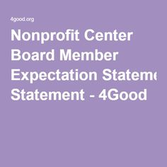Nonprofit Center Board Member Expectation Statement - 4Good