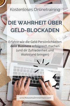 Du willst deine Geldblockaden lösen und endlich ein erfolgreiches Business haben? Du willst Zufriedenheit im Business und Wohlstand? Du willst ein Business und ein Marketing, das zu dir passt? Dann erschaffe doch eines mit dem Wissen um deine Geld-Persönlichkeit! Komm gleich ins kostenlose Onlinetraining/Webinar. #business #erfolg #onlinebusiness #webinar #tipps #spiritualität #selbständigkeit #selbständig #entrepreneur #blogger #persönlichkeit #wohlstand #homeoffice Marketing, Deutsch, Good Thoughts, Positive Affirmations, Contentment