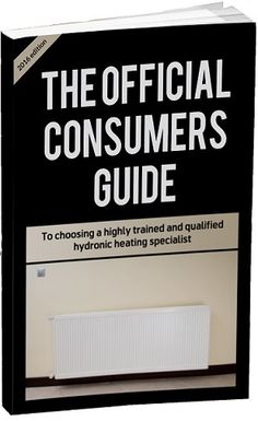 Free Ebook The Official Consumers Guide to Choosing a Highly Trained and Qualified Hydronic Heating Specialist Exclusive 7 step process to selecting the right hydronic heating experts for your project Discover the hidden 'added extras' in a Hydronic Heating, Heating Systems, Free Ebooks, Train, Melbourne, Strollers