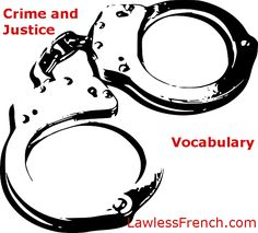 Crime and justice - French vocabulary