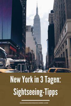 New York in drei Tagen, Reisen in den Big Apple, Sightseeingtour mit den wichtigsten Stationen.