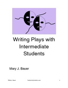 Writing Plays with Intermediate Students Drama Education, Education For All, Teaching Genre, Mary J, Mentor Texts, Drama Queens, Rubrics, Plays, Middle School