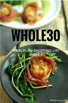 Whole30 Week 4 Meal Plan and Shopping List