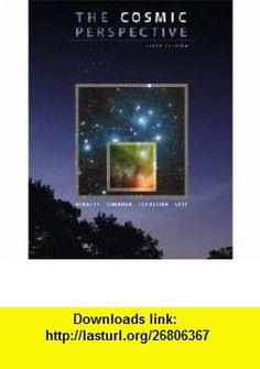 Cosmic Perspective, The (6th Edition) (9780321633668) Jeffrey O. Bennett, Megan Donahue, Nicholas O Schneider, Mark Voit , ISBN-10: 0321633660  , ISBN-13: 978-0321633668 ,  , tutorials , pdf , ebook , torrent , downloads , rapidshare , filesonic , hotfile , megaupload , fileserve