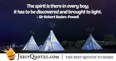 Enjoy these great Boy Scout Quotes. Spirit of Boy Scouts Quote High Quotes, Daily Quotes, Best Quotes, Campfire Quotes, Scout Quotes, Robert Baden Powell, Jokes Quotes, Boy Scouts, Be Yourself Quotes