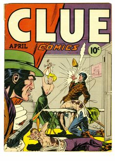Intense cover by Dan Barry from Clue Comics v2 #2, published by Hillman Publications, April 1947.