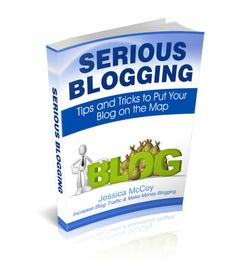 Serious Blogging Ebook Giveaway -  A must have for - serious bloggers!