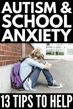 Autism and School Anxiety | 13 tips and coping skills to help kids with Asperger syndrome, autism, and sensory processing disorder handle feelings of anxiety and overwhelm in the classroom (and beyond). We've included tips for teaching students with autism as well as our favorite products and ideas to help parents empower their anxious kids and teach appropriate self-regulation at school and at home. #anxiety #mentalhealth #autism #ASD #specialneeds #backtoschoolanxiety #schoolanxiety