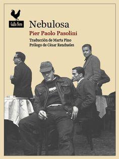 Nebulosa... un inédito de Pier Paolo Pasolini Teddy Boys, Library Tattoo, Pier Paolo Pasolini, Aragon, Writer, Ebooks, Guys, Movie Posters, Hunters