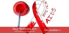 Day Without Art on December with National AIDS Day and was started by committee with the Visual AIDS organization in response to the AIDS crisis. National Aids Day, National Days, National Holidays, Liberation Day, National Day Calendar, World Aids Day, What Day Is It, Visual Aids, Rosa Parks