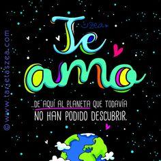 Planeta tierra desde el espacio con mensaje de amor © ZEA www.tarjetaszea.com