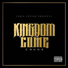 """Now available! Make sure to pick up your hardcopy of Chunx's newest mixtape """"Kingdom Come"""" exclusively right here!1. Kingdom Come2. Real One3. Seen It All4. Pain5. Till We Die6. I Got It7. Never Let Me Down8. Life9. Land Of The Palm Trees10. Gimme That11. Grind12. Dear Chavo13. Thy Will Be Done** All orders ship 3-5 business days from date of purchase."""