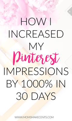 Wondering how to get you pins seen? I'm sharing all of my tricks on how I increased my pinterest impressions by 1000% in 30 days. Click through to see how you can boost your impressions too!