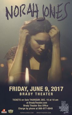 NORAH JONES  Fri - Jun 9  DAY BREAKS WORLD TOUR PRESENTED BY BEAVER PRODUCTIONS Tickets On Sale Now Brady Box Office & Starship Records in Tulsa Buy For Less locations in OKC By phone @ 866.977.6849 Online @ protix.com Tickets in Website Link* Doors open at 7pm All Ages Welcome