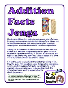 Use these addition fact strips to make Jenga into a fun way for students to practice their basic addition facts. There are 54 addition fact strips,...
