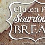 Gluten Free Sourdough Bread, artisan style {recipe}
