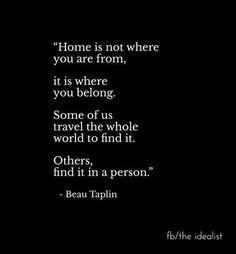 He's my home. <3