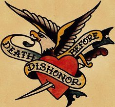 Death before dishonor #goodoldtimes #tattoodesign