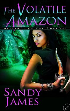 #CoverReveal The Volatile Amazon (Alliance of the Amazons #4) by Sandy James. Sarita Neeraj has never felt like a real Amazon. Compared to the obvious strengths of her sisters, her Water powers seem small as her stature. She's determined to prove herself—unfortunately, all that gets her is captured by an enemy.  Ian serves a twisted goddess, preferring this to an empty afterlife. He's taken Sarita hostage to coax the other...more ebook Expected publication: September 30th 2013 by Carina Press