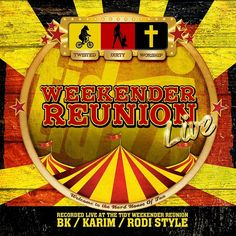 The first and only weekender that I attended. One And Only, Weekender, Worship