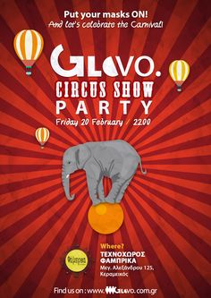 GloVo Circus Show Party Made by: Christos Panagiotou (Chris Pan) Circus Show, Lets Celebrate, Love Art, Let It Be, Celebrities, Party, Artwork, Movie Posters, Celebs