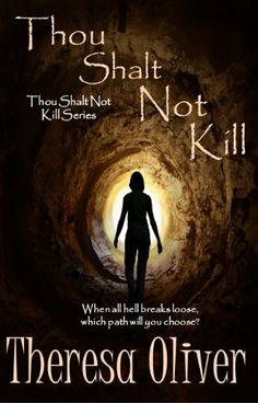 12/23/13 4.6 out of 5 stars Thou Shalt Not Kill (Thou Shalt Not Kill Series) by Theresa Oliver, http://www.amazon.com/dp/B00DF7KBOU/ref=cm_sw_r_pi_dp_l8pUsb1RH6C3B