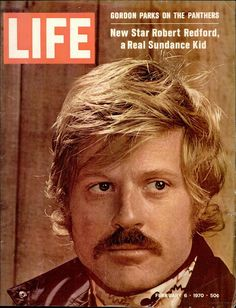 Life Magazine Copyright 1970 Robert Redford Sundance Kid - Mad Men Art: The Vintage Advertisement Art Collection Life Magazine, People Magazine, Santa Monica, Robert Redford Movies, Sundance Kid, Life Cover, New Star, Magazine Articles, Tv Guide