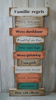 Tekstbord groot; Familie regels. Www.opgekwast.nl  (copyright) Ibiza, Thema Hawaii, Prayer For My Family, Future Thinking, Super Quotes, Love Design, Home And Living, Diy And Crafts, Woodworking