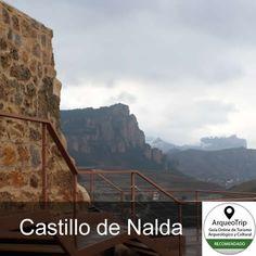 #NALDA - DESTINO CULTURAL RECOMENDADO - Castillo #TurismoCultural #EscapadaCultural