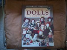 Book of Dolls to make for fun.  Better Homes by aPrairiePeddler, $7.00