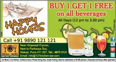 Buy 1 Get 1 Free on all Beverages. All days (12pm to 3pm) only at 121 Kitchen : Bar.   #HappyHours #Pune #Wakad