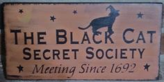 CATS Primitive Witch Sign Black Cat by SleepyHollowPrims on Zibbet Halloween Quotes, Halloween Signs, Halloween Cat, Halloween Ideas, Happy Halloween, Witch Signs, Witch Quotes, Halloween Witch Decorations, Cat Decor