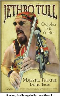 Jethro Tull - DALLAS TX. - The Majestic Theater (17th & 18th Oct 2005). USA Rock Posters, Band Posters, Concert Posters, Music Posters, El Rock And Roll, Classic Rock And Roll, Psychedelic Music, Jethro Tull, Pochette Album