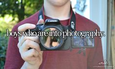 Y-E-S ! I need a guy that loves taking pictures, is in pictures with me, friends, ...family....(: