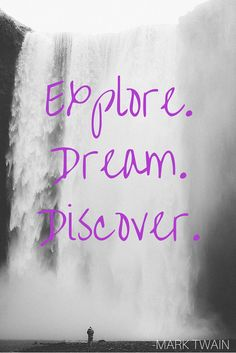 """Explore. Dream. Discover."" -Mark Twain #travel #quote #inspirational #quotable…"