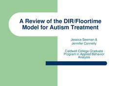 A Review of the DIR Floortime Model for Autism Treatment