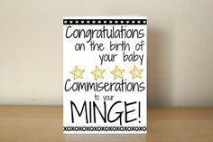 Congratulations Birth Baby Card - www.obscenitycards.com  #funnycards #obscenecards #obscenitycards #profanities #humour #hilarious #rudecards