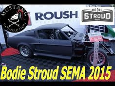 Bodie Stroud Interview SEMA 2015 1967 Mustang Roush Supercharged custom ...